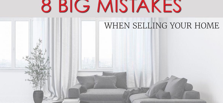 8 big mistakes