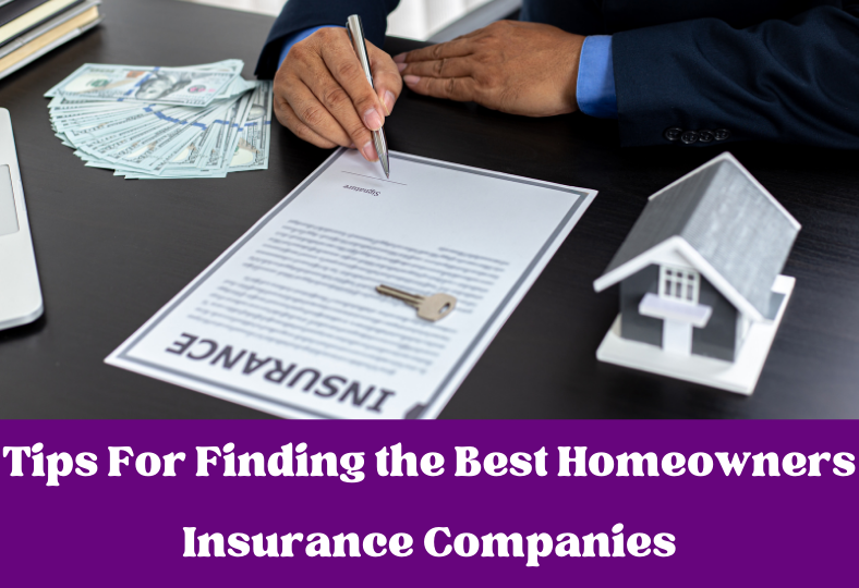 Finding the Best Homeowners Insurance Companies